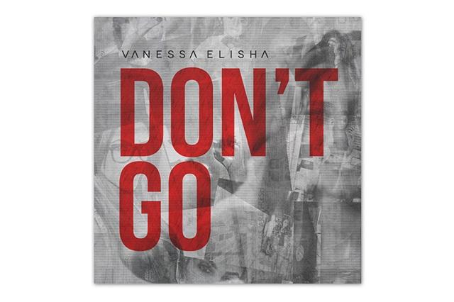 Ванесса Элиша – Don't Go (EP)