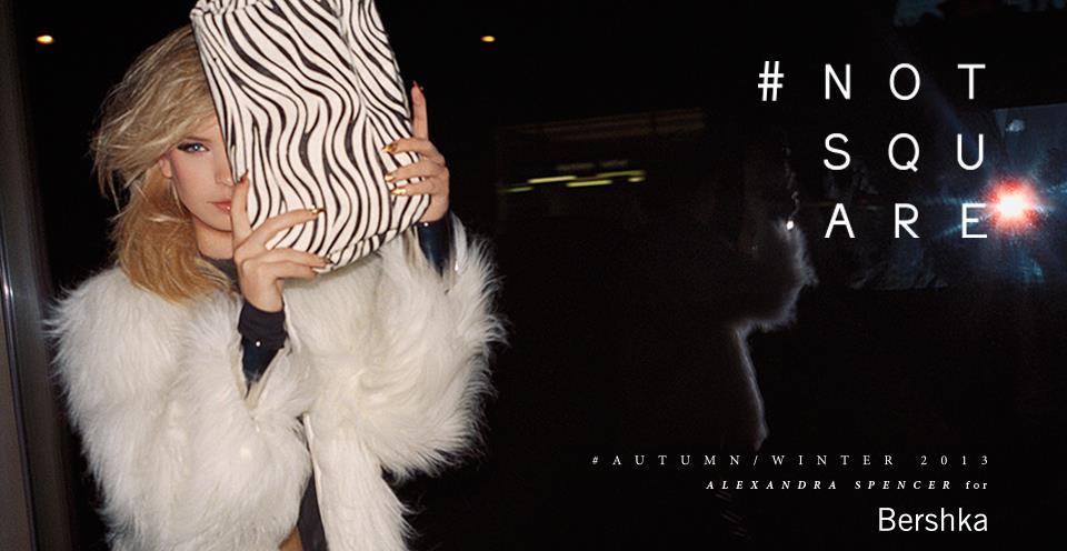 Рекламная кампания #NotSquare от Bershka Осень/Зима 2013