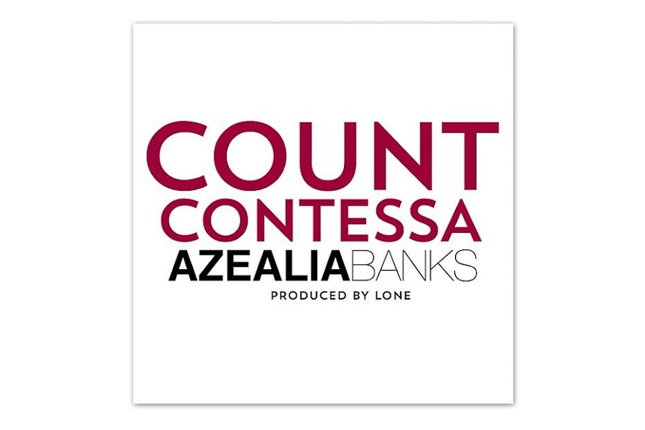 Азилия Бэнкс опубликовала трек Count Contessa