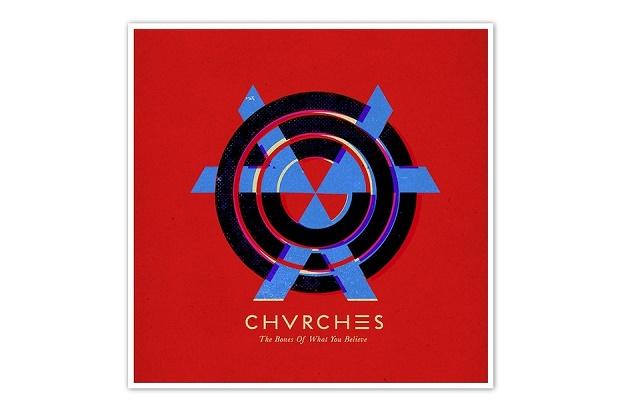 Дебютный альбом CHVRCHES - The Bones of What You Believe