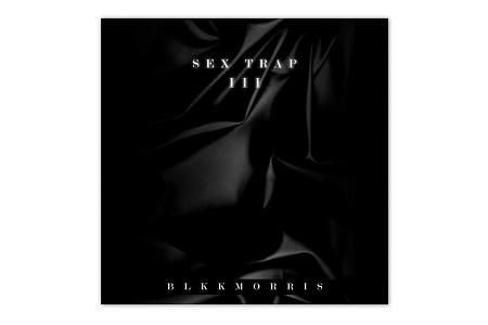 Микс BLKKMORRIS – Sex Trap III