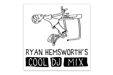 Новый микс Райана Хемсворта – Cool DJ Mix