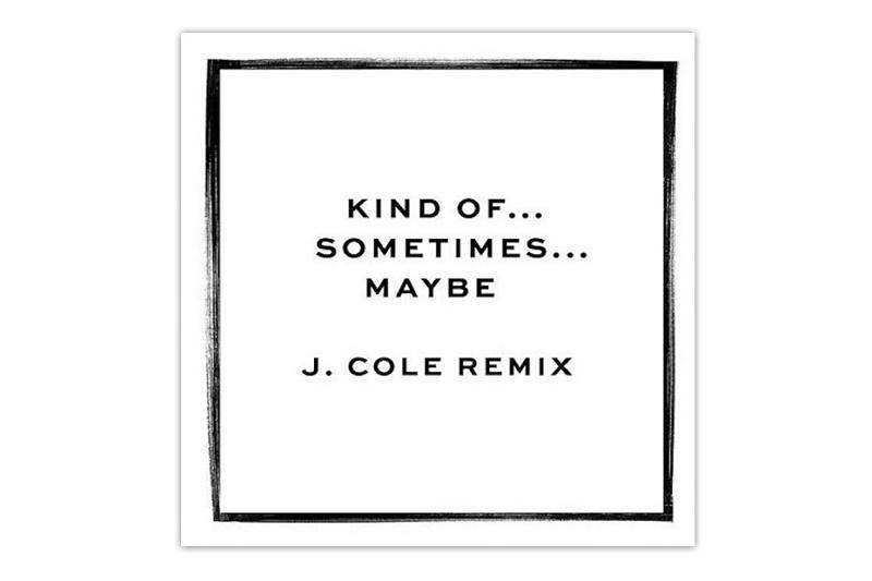 """Ремикс от J Cole на песню Джесси Уэйр - """"Kind of... Sometimes... Maybe"""""""