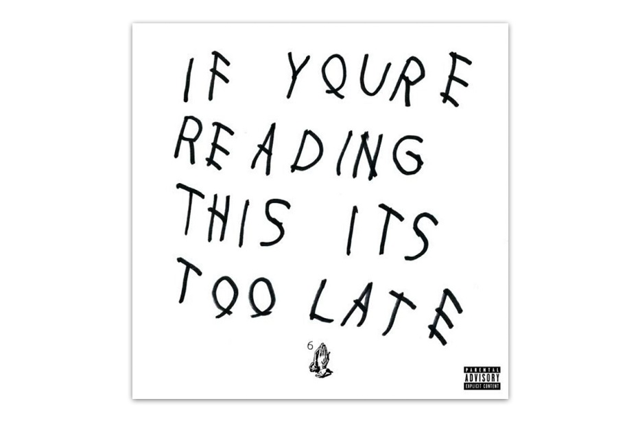 "Дрейк неожиданно выпустил новый альбом ""If You're Reading This It's Too Late"""
