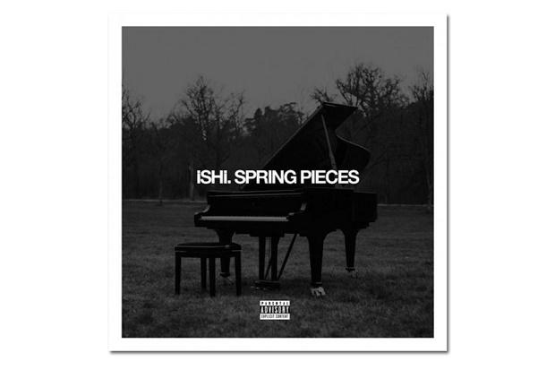 Дебютный микстейп iSHi 'Spring Pieces'