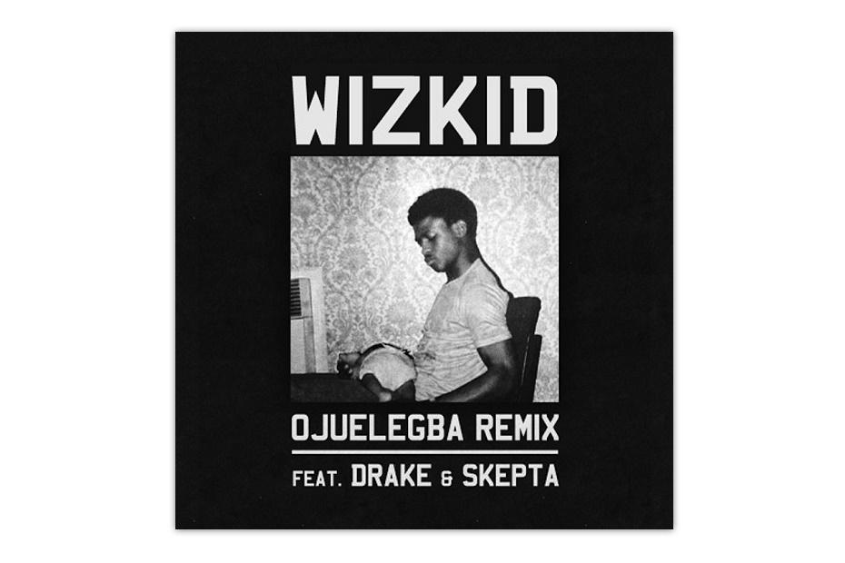 Премьера ремикса Wizkid Feat. Дрейк и Skepta - Ojuelegba