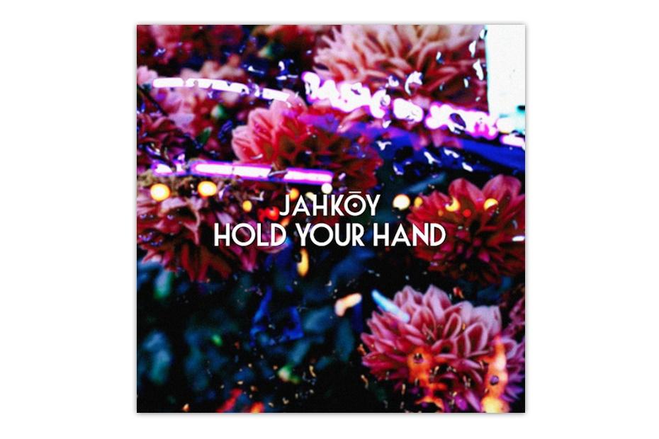 Новый трек JAHKOY – Hold Your Hand